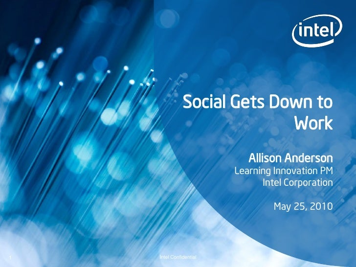 Social Gets Down to                              Work                             Allison Anderson                        ...
