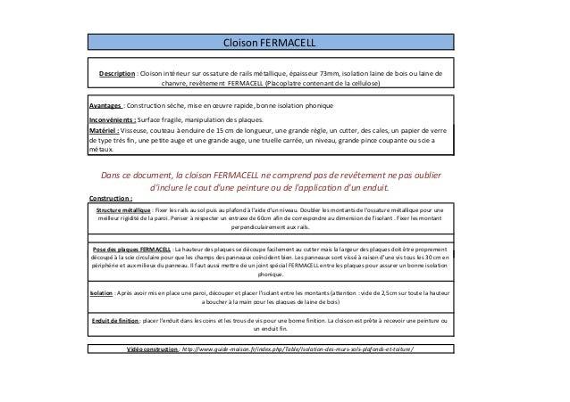 Cloison FERMACELL  Description : Cloison intérieur sur ossature de rails métallique, épaisseur 73mm, isolation laine de bo...