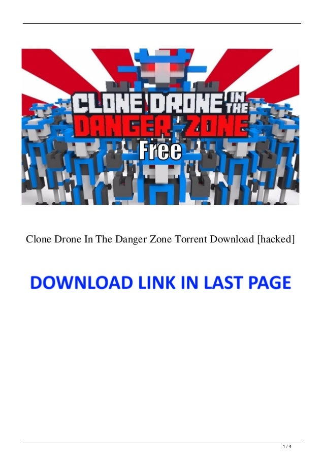 Clone Drone In The Danger Zone Torrent Download [hacked] 1 / 4