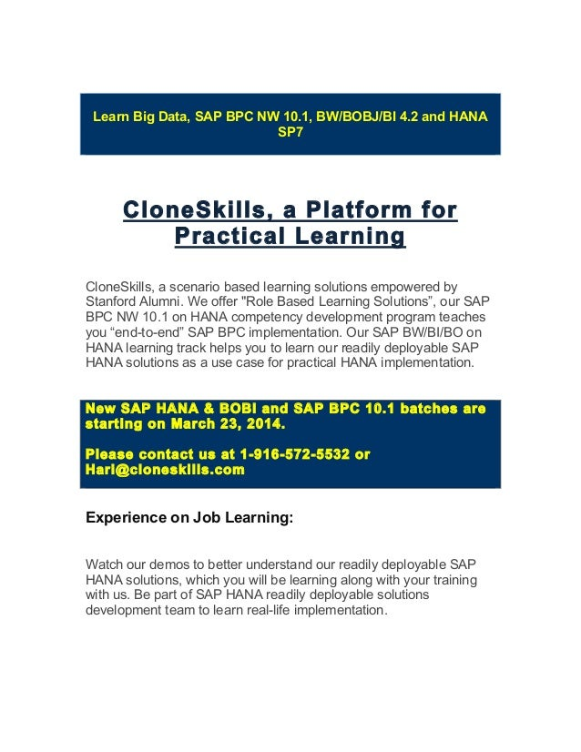 Learn Big Data, SAP BPC NW 10.1, BW/BOBJ/BI 4.2 and HANA SP7 CloneSkills, a Platform for Practical Learning CloneSkills, a...