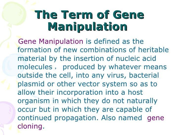 gene manipulation Epigenetic engineering and the art of epigenetic manipulation  during gene transcription and  in which gene manipulation will not necessarily include only.