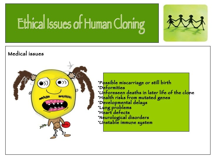 morality and ethics of human cloning This problem can be directly related to the categorical imperative so crucial to kant and kantian ethics because morality  kantian ethics concerning human cloning.