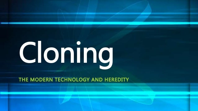 the technology of cloning It is important to understand that there are three types of cloning: (1) recombinant dna technology, (2) reproductive cloning, and (3) therapeutic cloning note that the same technique is used in both reproductive and therapeutic cloning.