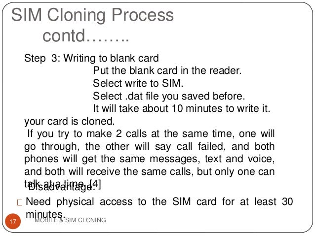 sim cloning I'm new in card cloning i want to clone my existing sim and make a micro sim for my ordered ipad 3g can anybody avice what tools and where can i buy.