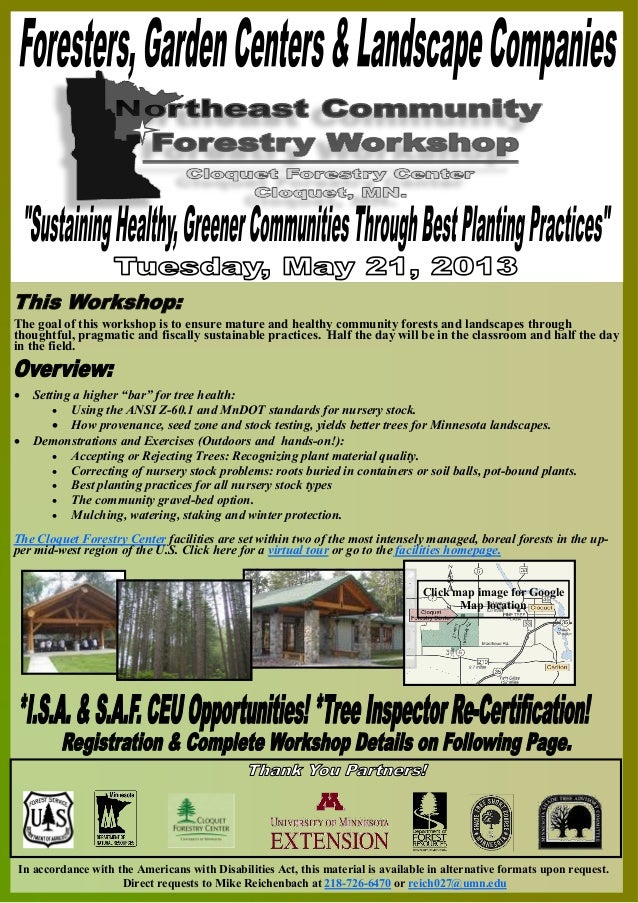 The goal of this workshop is to ensure mature and healthy community forests and landscapes throughthoughtful, pragmatic an...