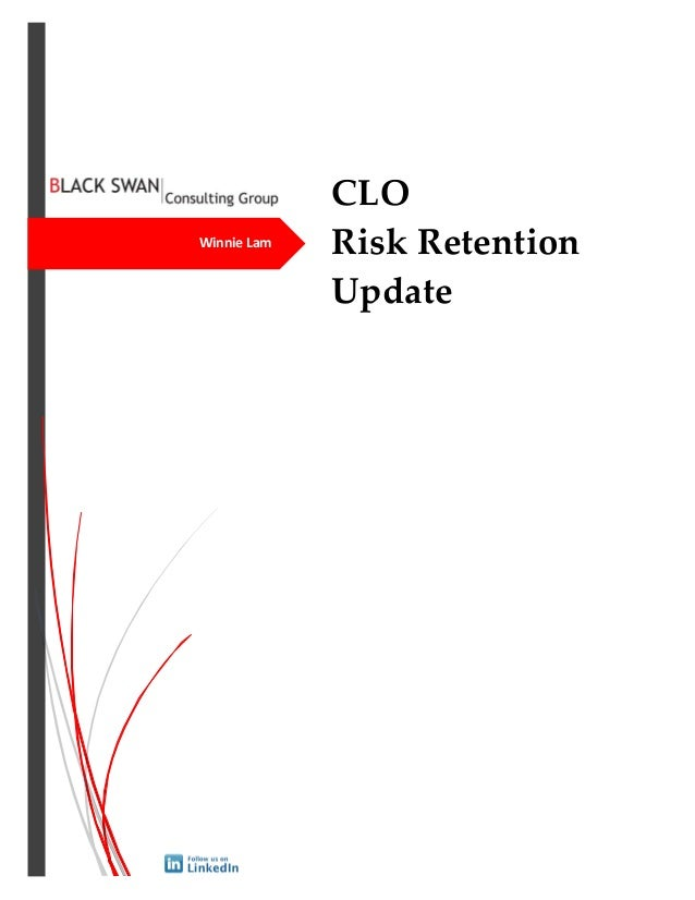 CLO Risk Retention Update Winnie Lam