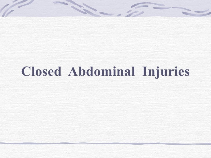 Closed  Abdominal  Injuries