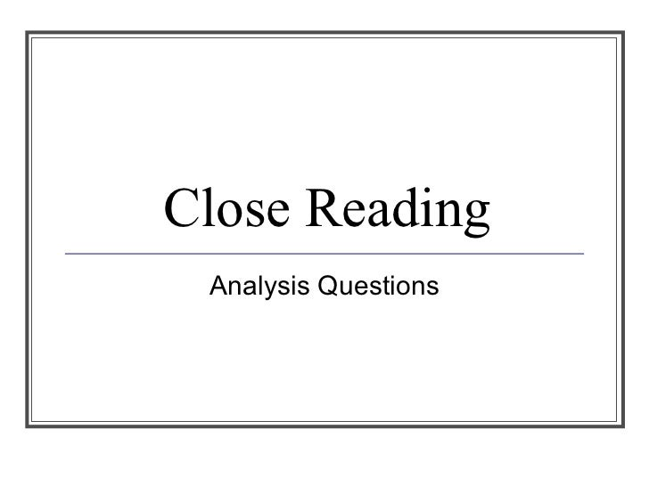 Close Reading Analysis Questions