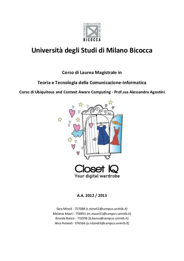 Università degli Studi di Milano Bicocca Corso di Laurea Magistrale in Teoria e Tecnologia della Comunicazione-Informatica...