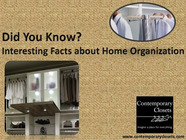 Did You Know Closet And Home Organizational Funfacts Closet Design Rh  Slideshare Net. Interiors Design Wallpapers Interior Design Facts ...