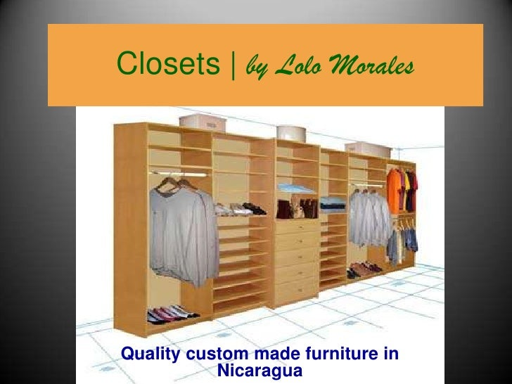 Closets| by Lolo Morales<br />Qualitycustommadefurniture in Nicaragua<br />