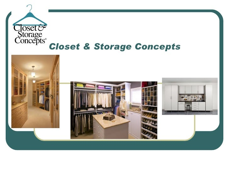Closet & storage concepts   franchise dealer model 2011