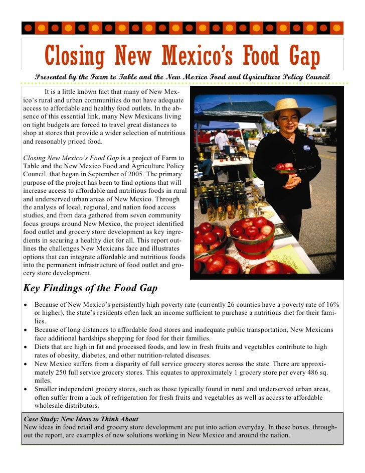 Closing New Mexico's Food Gap                                   Presented by the Farm to Table and the New Mexico Food and...
