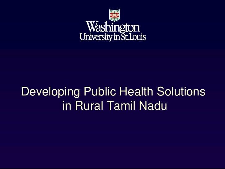 Developing Public Health Solutions       in Rural Tamil Nadu