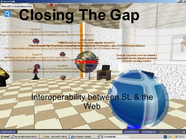 Closing The Gap Interoperability between SL & the Web