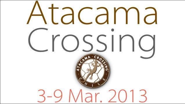 AtacamaCrossing3-9 Mar. 2013