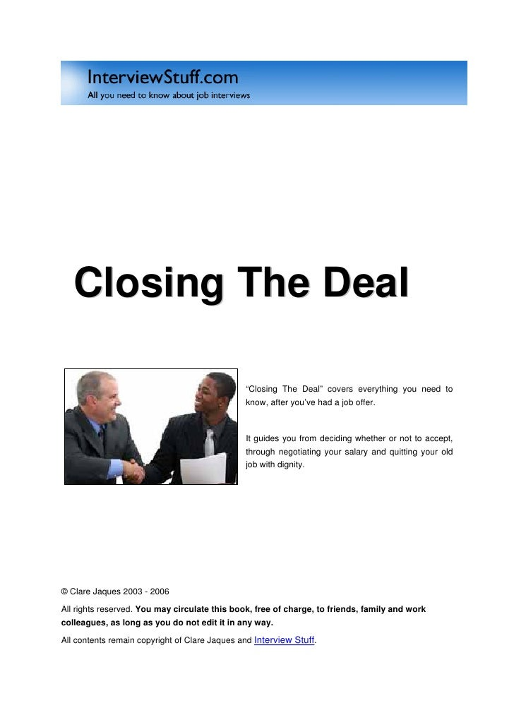 "Closing The Deal                                                 ""Closing The Deal"" covers everything you need to         ..."
