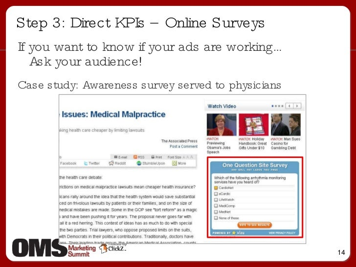 Step 3: Direct KPIs – Online Surveys <ul><ul><li>If you want to know if your ads are working…  Ask your audience! </li></u...