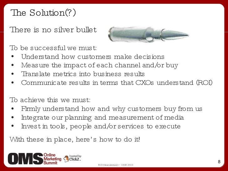 The Solution(?) <ul><li>There is no silver bullet </li></ul><ul><li>To be successful we must: </li></ul><ul><li>Understand...
