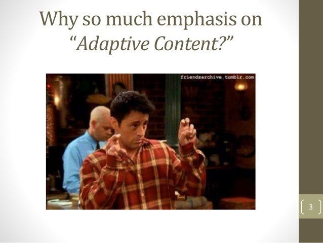 Closing the Gap on the Adaptive Content Challenge with Don Day Slide 3