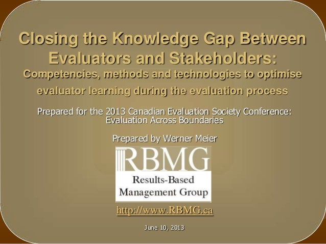 Closing the Knowledge Gap BetweenEvaluators and Stakeholders:Competencies, methods and technologies to optimiseevaluator l...