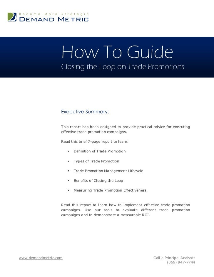 How To Guide                   Closing the Loop on Trade Promotions                   Executive Summary:                  ...
