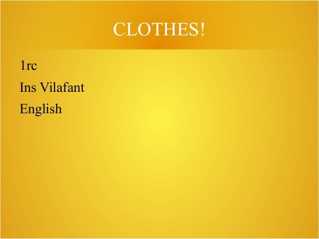 CLOTHES! 1rc Ins Vilafant English