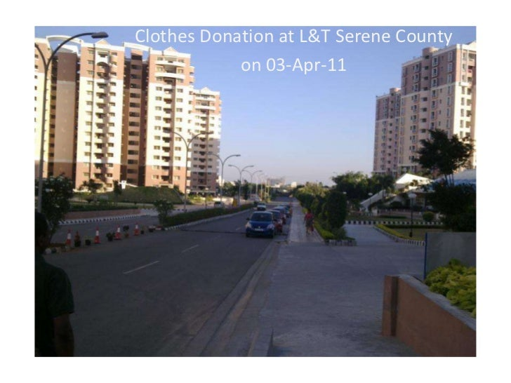 Clothes Donation at L&T Serene County <br />on 03-Apr-11<br />