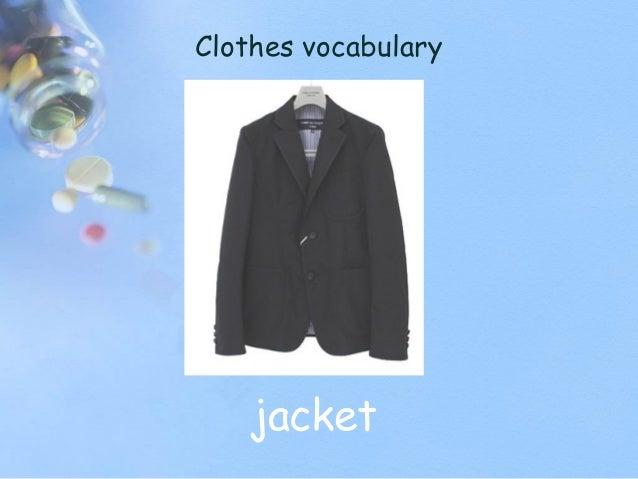 Clothes vocabulary jacket