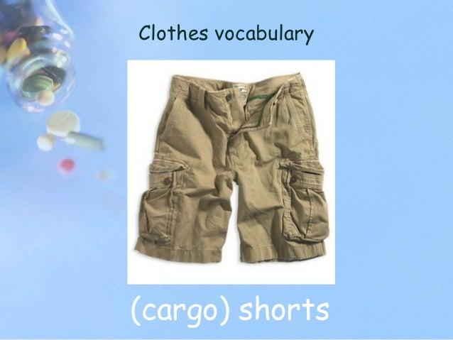 Clothes vocabulary (cargo) shorts