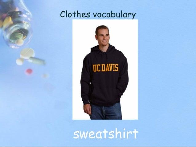 Clothes vocabulary sweatshirt