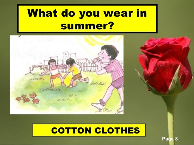 1d358d30168 Page 8 What do you wear in summer  COTTON CLOTHES ...