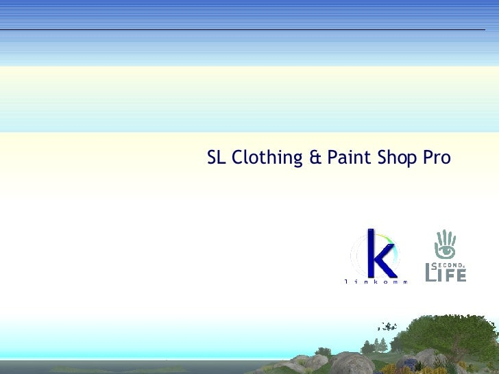 SL Clothing & Paint Shop Pro