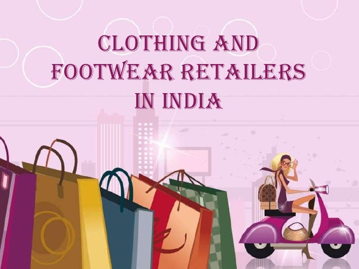 Clothing andFootwear Retailers      in India     Free Powerpoint Templates                                 Page 1