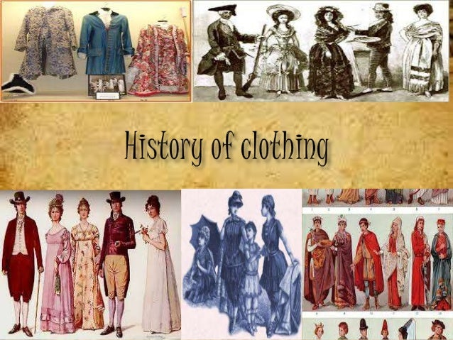 A brief history of clothes