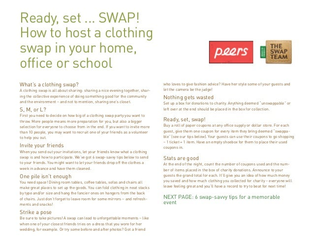 Ready, set ... SWAP! How to host a clothing swap in your home, office or school What's a clothing swap? A clothing swap is...