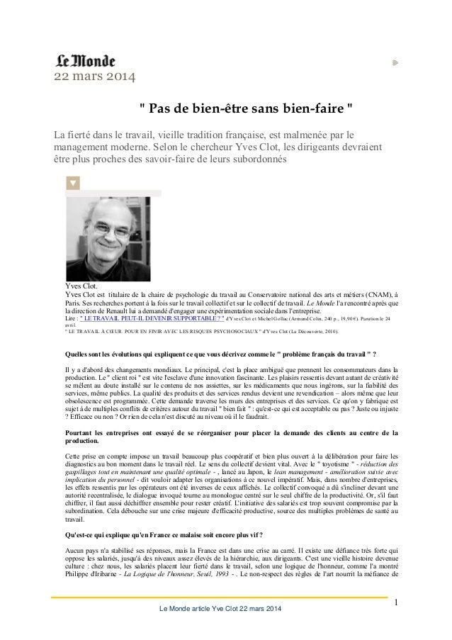 """Le Monde article Yve Clot 22 mars 2014 1 22 mars 2014 """" Pas de bien-être sans bien-faire """" La fierté dans le travail, viei..."""