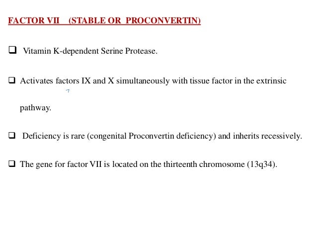 FACTOR VIII ANTI-HEMOPHILIC FACTOR (AHF).  It is a cofactor in the activation of factor X to FXa, which is catalyzed by f...