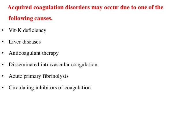 DISSEMINATED INTRAVASCULAR COAGULATION: (DEFRIBRINATION SYNDROME/CONSUMPTION COAGULOPATHY) A hemorrhagic disorder in which...