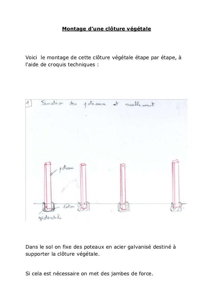 Montage d'une clôture végétaleVoici le montage de cette clôture végétale étape par étape, àlaide de croquis techniques :Da...