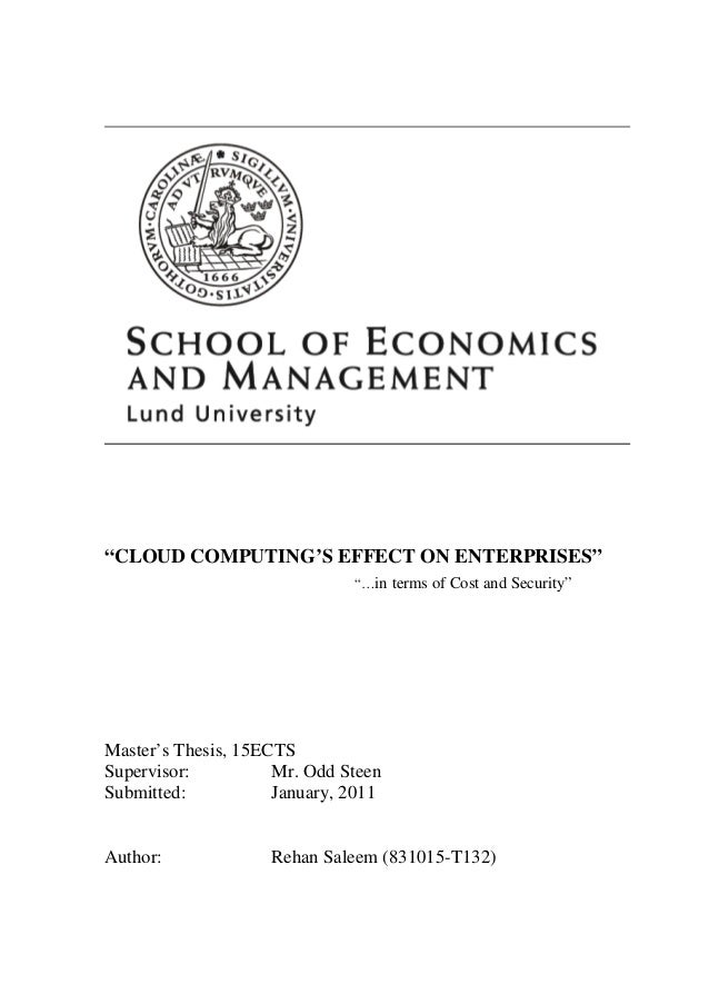 """""""CLOUD COMPUTING'S EFFECT ON ENTERPRISES""""                              """"…in terms of Cost and Security""""Master's Thesis, 15..."""