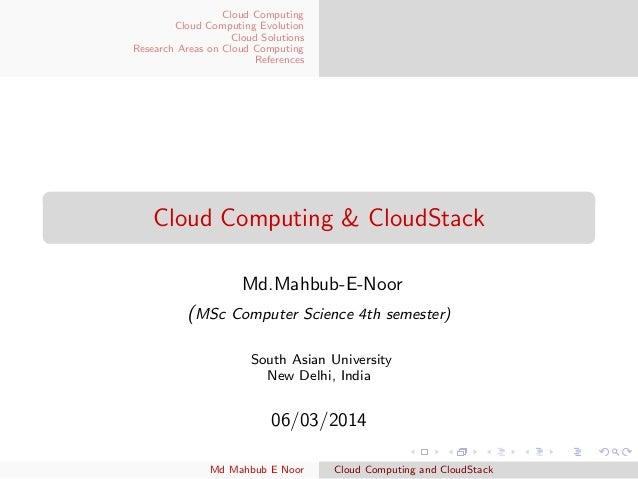 Cloud Computing Cloud Computing Evolution Cloud Solutions Research Areas on Cloud Computing References Cloud Computing & C...