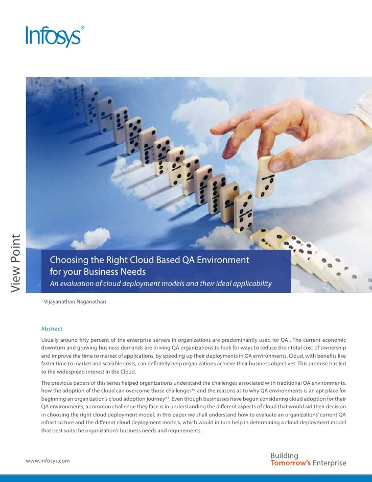 View Point                     Choosing the Right Cloud Based QA Environment                     for your Business Needs  ...