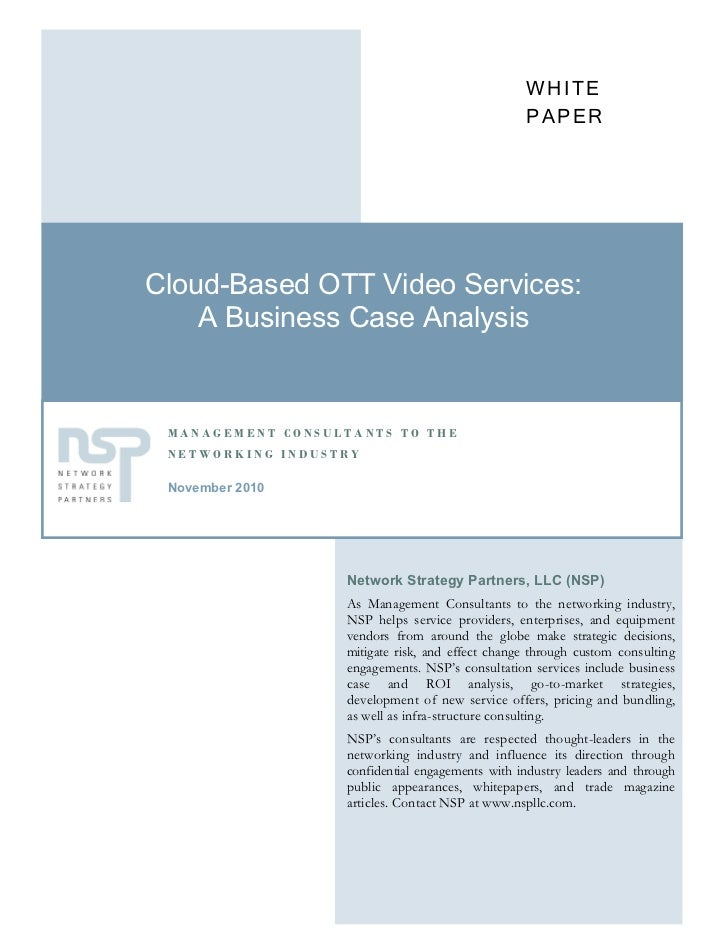 WHITE                                                 PAPERCloud-Based OTT Video Services:    A Business Case Analysis MAN...