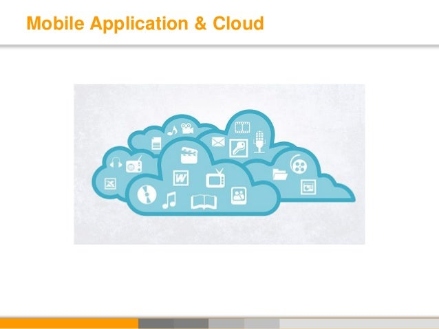 Mobile Application & Cloud