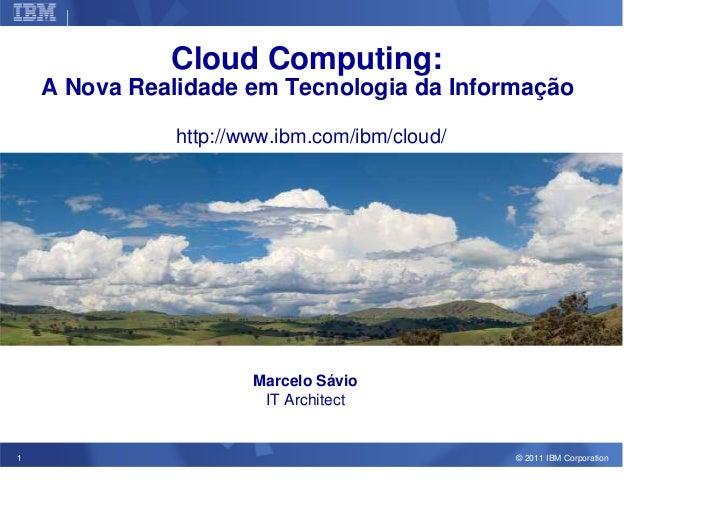 Corporate Strategy                    Cloud Computing:    A Nova Realidade em Tecnologia da Informação                    ...