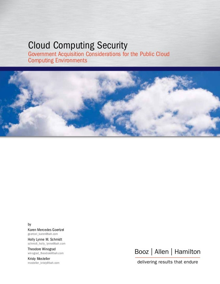 Cloud Computing Security Government Acquisition Considerations for the Public Cloud Computing Environments     by Karen Me...