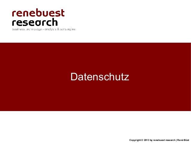 Copyright © 2013 by renebuest research   René BüstDatenschutz