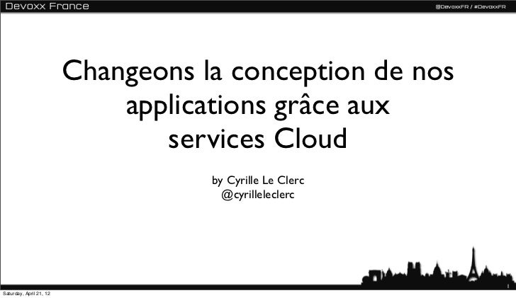 Changeons la conception de nos                             applications grâce aux                                services ...