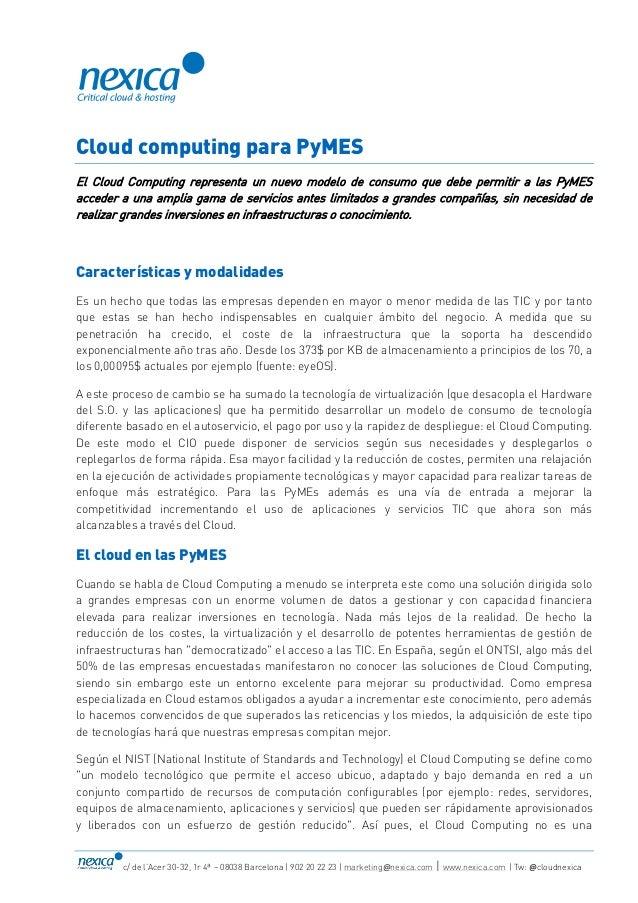 c/ de l'Acer 30-32, 1r 4ª – 08038 Barcelona | 902 20 22 23 | marketing@nexica.com | www.nexica.com | Tw: @cloudnexicaCloud...